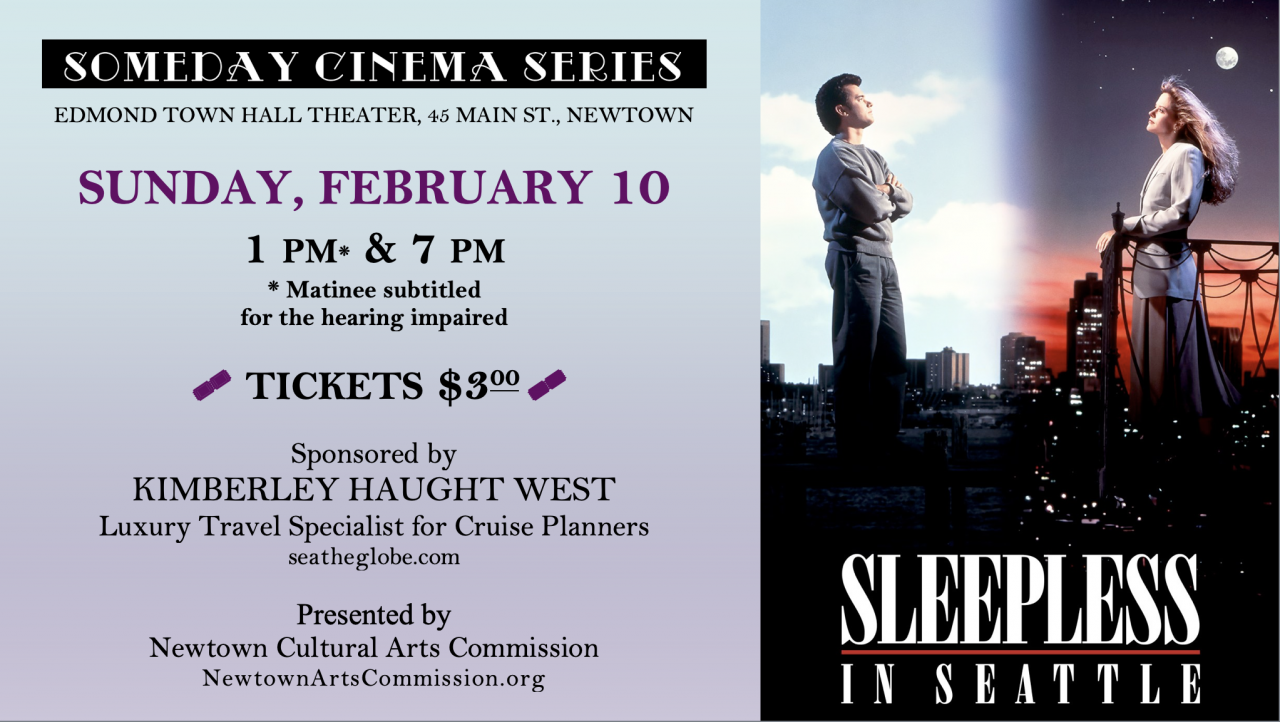 Sleepless In Seattle 1993 1 Pm Captions 7 Pm Someday Cinema Series Edmond Town Hall